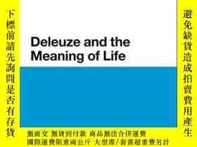 二手書博民逛書店Deleuze罕見And The Meaning Of Life-德勒茲與生命的意義Y436638 Clair
