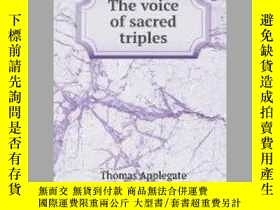 二手書博民逛書店The罕見voice of sacred triplesY405706 Applegate Thomas I