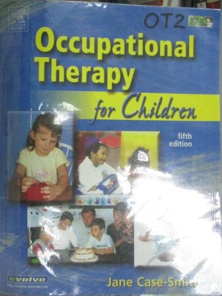 【書寶二手書T7/大學理工醫_FKY】Occupational Therapy For Children_Case-Sm