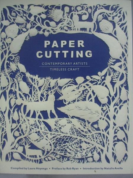 【書寶二手書T1/設計_DDV】Paper Cutting-Contemporary.../Timeless Craft_Heyenga