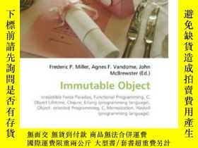 二手書博民逛書店Immutable罕見ObjectY364682 Miller, Frederic P.; Vandome,