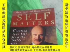 二手書博民逛書店SELF罕見MATTERS:Creating Your Life