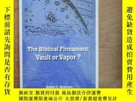 二手書博民逛書店英文原版The罕見Biblical Firmanment Vault or VaporY265265 Robe