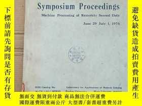 二手書博民逛書店symposium罕見proceedings machine processing of remotely sen