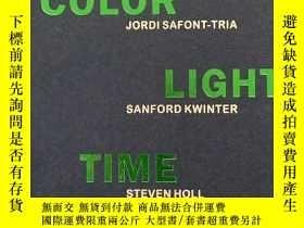 二手書博民逛書店罕見Steven Holl - Color Light Time