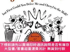 二手書博民逛書店Get罕見Out Of My Life, But First Could You Drive Me & Chery