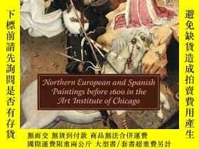 二手書博民逛書店Northern罕見European And Spanish Paintings Before 1600 In T