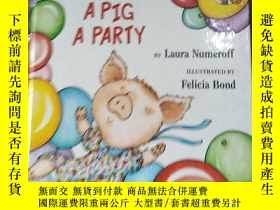 二手書博民逛書店IF罕見YOU GIVE A PIG A PARTYY14502