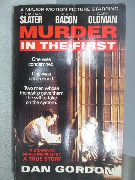 【書寶二手書T4/原文小說_CIU】Murder in the First_Dan Gordon