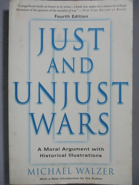 【書寶二手書T4/原文書_NNX】Just And Unjust Wars-A Moral Argument With
