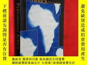二手書博民逛書店Performing罕見Africa 【詳見圖】Y5460 Eb