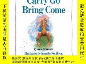 二手書博民逛書店Carry罕見Go Bring ComeY362136 Vyanne Samuels Aladdin (Oct