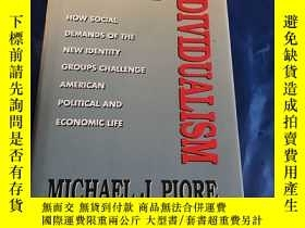 二手書博民逛書店Beyond罕見Individualism 【精裝 外文原版】Y190912 Michael J.Piore