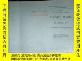 二手書博民逛書店VOLUME罕見XI THE RELATIONSHIP SYSTEMS OF THE TLINGT,HAIDA A