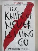 【書寶二手書T1/原文小說_G1I】The Knife of Never Letting Go (Chaos Walking)_Patrick Ness