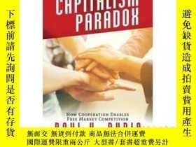 二手書博民逛書店The罕見Capitalism Paradox: How Coo