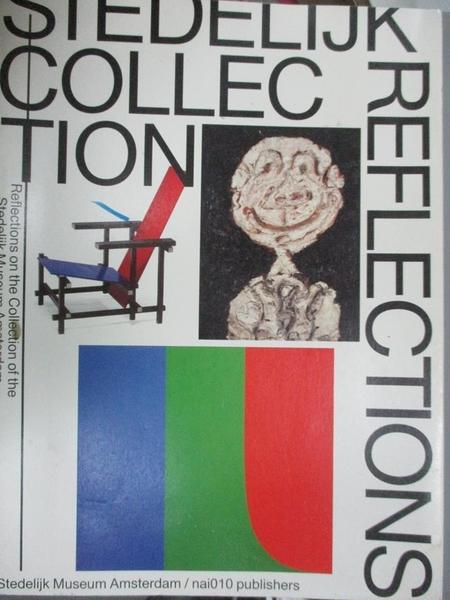 【書寶二手書T4/藝術_YGA】Stedelijk Collection Reflections: Reflection