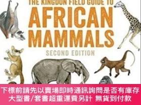 二手書博民逛書店The罕見Kingdon Field Guide To African Mammals (second Editi