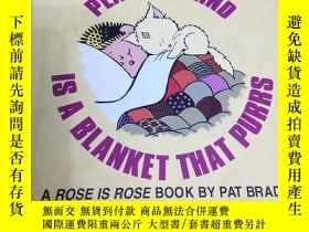 二手書博民逛書店peace罕見of mind is a blanket that purrsY186690 未知 未知