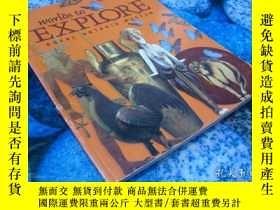 二手書博民逛書店worlds罕見to EXPLORE ROYAL ONTARIO