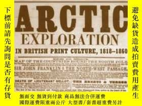 二手書博民逛書店【英文原版北極探險資料集】Tracing罕見the Connected Narrative: Arctic Exp