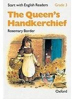 二手書博民逛書店《Start with English Readers: Queen s Handkerchief Grade 3》 R2Y ISBN:0194337901