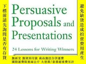 二手書博民逛書店Persuasive罕見Proposals And Presen