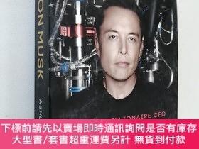 二手書博民逛書店Elon罕見Musk: How the Billionaire CEO of SpaceX and Tesla i