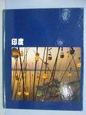 【書寶二手書T1/地理_QGQ】印度_時代-生活叢書