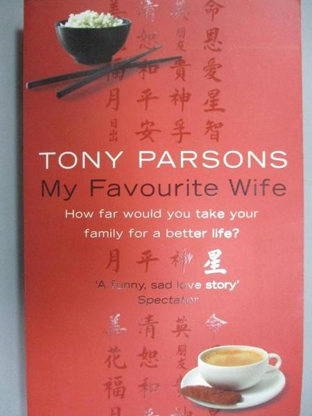 【書寶二手書T7/原文小說_LRF】My favourite wife_Tony Parsons