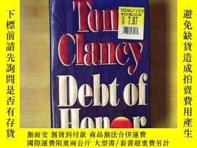 二手書博民逛書店大開精裝罕見Debt of Honor 英文原版 軍事驚險經典Y