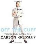 二手書《Off the Cuff: The Essential Style Guide for Men--And the Women Who Love Them》 R2Y ISBN:0525948368