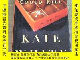 二手書博民逛書店IF罕見LOOKS COULD KILL 如果外表能殺人[精裝 扉頁 有英文字,內沒有勾畫Y6318 Kate