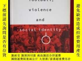 二手書博民逛書店Football,罕見Violence and Social I