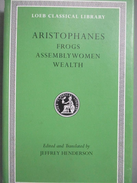 【書寶二手書T2/原文書_MOG】Aristophanes-Frogs. Assemblywomen. Wealth_A