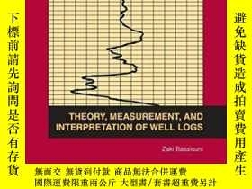 二手書博民逛書店Theory,罕見Measurement And Interpretation Of Well Logs-測井理論