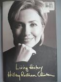 【書寶二手書T1/傳記_ZJP】Living History_ Rodham Clinton