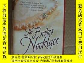 二手書博民逛書店The罕見Bride s Necklace 英文原版言情小說 (