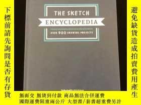 全新書博民逛書店The Sketch Encyclopedia素描百科 收錄超過1000個物體的畫法Y401720 3DTot