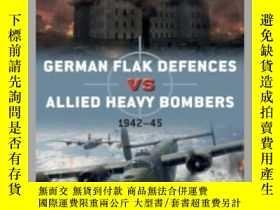 二手書博民逛書店German罕見Flak Defences vs Allied Heavy Bombers DUE 98 (dam