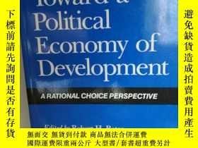 二手書博民逛書店加利福尼亞大學版罕見走向發展的政治經濟學:一個理性的選擇 Tow