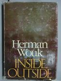 【書寶二手書T6/原文書_JCH】Inside Outside_Herman Wouk