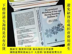 二手書博民逛書店computational罕見modelling of free and moving boundary prob