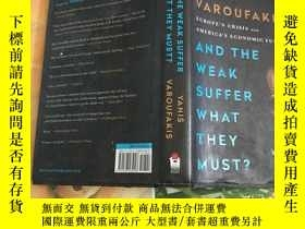 二手書博民逛書店AND罕見THE WEAK SUFFER WHAT THEY M