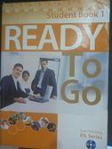 【書寶二手書T4/語言學習_ZCZ】Ready To Go Student Book 1_Lynx Publishing
