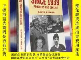 二手書博民逛書店英文書罕見britain since 1939 progress and decline 1939年以來英國的興衰