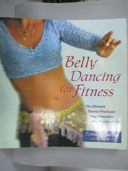 【書寶二手書T4/體育_ZJG】Belly Dancing for Fitness: The Ultimate Danc