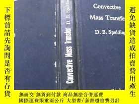 二手書博民逛書店Convective罕見Mass Transfer 【對流的質量傳遞】Y11966