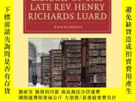 二手書博民逛書店Catalogue罕見Of The Valuable Library Of The Late Rev. Henry