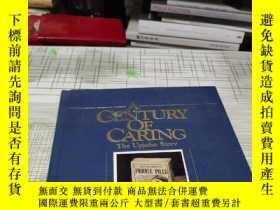 二手書博民逛書店A罕見CENTURY OF CARING 外文原版 書內乾淨 書